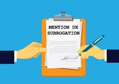 mention de subrogation